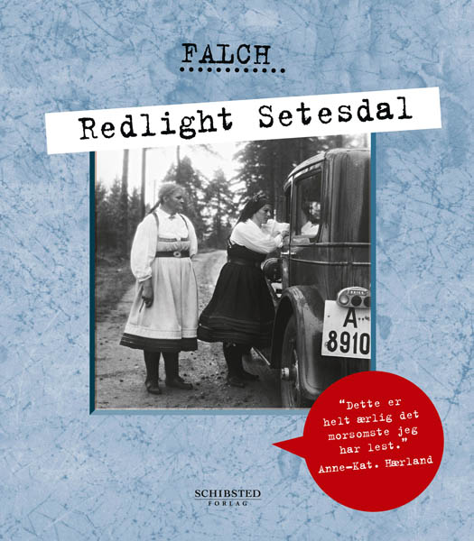 redlight setesdal, sigmund falch