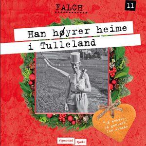 Han høyrer heime i Tulleland, sigmund falch